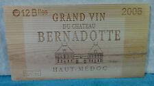 2005 CHATEAU BERNADOTTE HAUT MEDOC WOOD WINE PANEL END