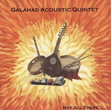 CD Galahad Acoustic Quintet-not all there