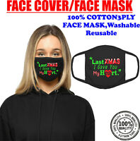 Last Christmas I Gave You My Heart Face Mask Funny Holiday Festive Gift Xmas