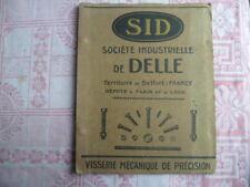 """Ancien catalogue 98 pages """" SID à DELLE """" visserie mécanique de précision 1936"""