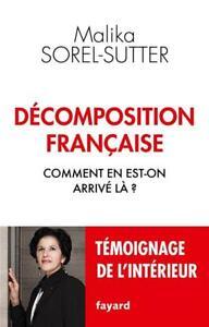 décomposition française ; comment en est-on arrivé là ?