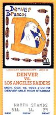 JOHN ELWAY! 10/18/93 RAIDERS/BRONCOS FOOTBALL TICKET STUB