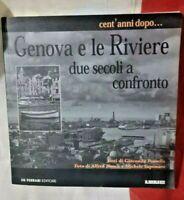 GENOVA E LE RIVIERE DUE SECOLI A CONFRONTO Cent'anni dopo - De Ferrari 2001