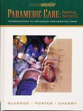 Paramedic Care: Principles Practice, Volume 1: Introduction to Advanced Prehosp