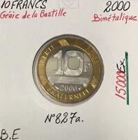 10 FRANCS GENIE DE LA BASTILLE - 2000 - Monnaie Bimétalique // BE