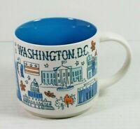 Starbucks Washington DC Coffee Mug Cup 14oz Been There Collection Series 2018