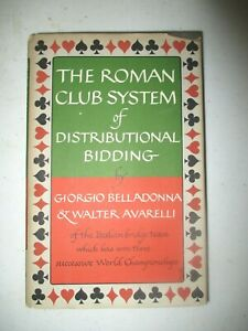 Giorgio Belladonna THE ROMAN CLUB SYSTEM OF DISTRIBUTIONAL BIDDING 1st 1959 VGdj