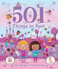 501 Things for Little Girls to Spot. Activity Book. Have fun finding princesse,
