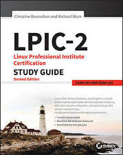 LPIC-2: Linux Professional Institute Certification Study Guide: Exam 201 and...