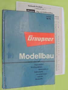 Graupner Modellbau Katalog 18 FS , mit Preisliste (diese in Kopie) ab 1.1.1964