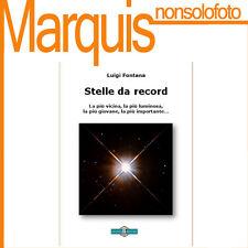 STELLE DA RECORD      Nuovo Orione   astronomia Marquis