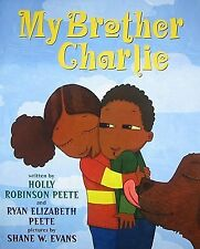 My Brother Charlie by Robinson Peete, Holly -Hcover