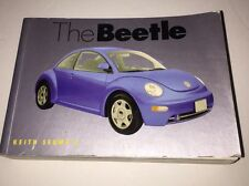 The Beetle: Keith Seume's Celebration of the World's Favorite Cars