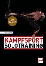 Delp: Kampfsport Solotraining / Selbstverteidigung Handbuch Technik Grundlagen