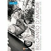 Belcanto D'Amore[Various] [C MAJOR: DVD] [NTSC] [2014], New, DVD, FREE & FAST De