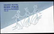 "ARLES (13) GRAND HOTEL NORD PINUS & BAR-RESTAURANT ""LA CORRIDA"" illustré"