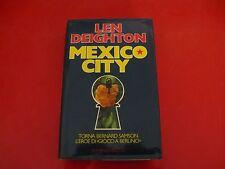 LEN DEIGHTON-MEXICO CITY-RIZZOLI-1986-1a EDIZIONE-RILEGATO!