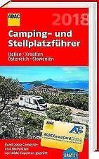 ADAC Camping-/Stellplatzführer Italien, Kroatien, Österreich, Slowenien 2018 (2018, Taschenbuch)