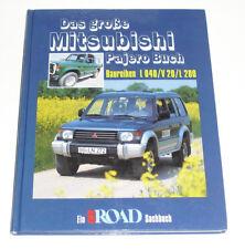 Das Große Mitsubishi Pajero + L200 Buch - Bildband von 1996 mit L040 + V20