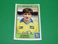 N°278 ZANDONA FC SOCHAUX FCSM PANINI FOOTBALL 86 CHAMPIONNAT FRANCE 1986