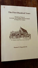 THE FIRST HUNDRED YEARS dominican friars australia, nz & papua new guinea FITZGE