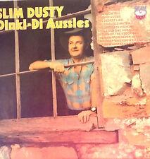 SLIM DUSTY LP DINKI-DI AUSSIES MADE IN AUSTRALIA