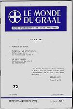 LE MONDE DU GRAAL  N° 72   JUIN JUILLET 1971