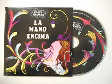 PLAZA FRANCIA : LA MANO ENCIMA ( RADIO EDIT ) ♦ CD SINGLE PORT GRATUIT ♦
