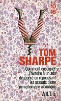 Livre Poche Tom Sharpe Wilt 5  éditions du Sorbier 2013 10/18 book