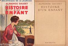 Histoire d'un enfant // Alphonse DAUDET // Bibliothèque de la Jeunesse // 1948