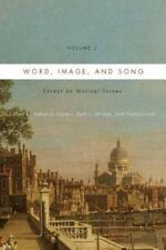 Word, Image, and Song Vol. 2 : Essays on Musical Voices: By Cypess, Rebecca G...