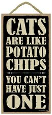 Novelty-Fun Wood Sign-WINE Plaque--Cats are Like Potato Chips