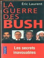La Guerras Des Bush Eric Laurent Plon 2003 Pocket
