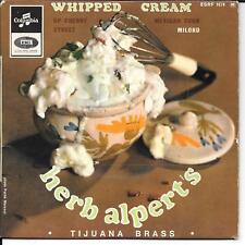 EP 4 TITRES--HERB ALPERT'S--TIJUANA BRASS - WHIPPED CREAM / UP CHERRY STREET