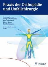 Praxis der Orthopädie und Unfallchirurgie (Buch) NEU