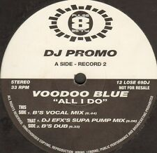 VOODOO BLUE - All I Do (DJ EFX Remix) (Only Record 2) - Pulse-8