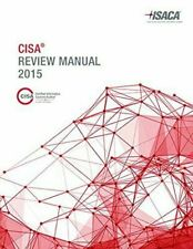 CISA REVIEW MANUAL By Isaca