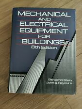 Mechanical and Electrical Equipment for Buildings by John S. Reynolds and Benja…