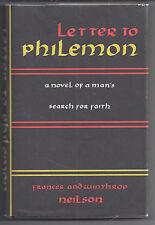 Frances, Winthrop Neilson LETTER TO PHILEMON; CITY OF DELIGHT Elizabeth Miller