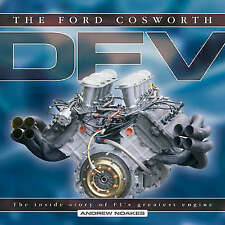 The Ford Cosworth DFV: The Inside Story of F1's Greatest Engine by Andrew Noakes (Hardback, 2007)