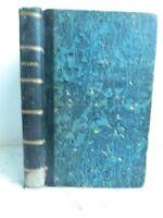 Rivarol Su Vida Y Sus Obras por Santo Beuve Houssaye-Malitourne 1857