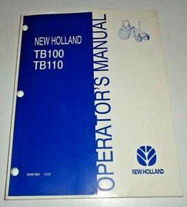 New Holland TB100 TB110 Tractor Operators Owners Manual 12/02 NH Original!
