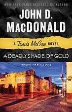 NEW - A Deadly Shade of Gold: A Travis McGee Novel by MacDonald, John D.