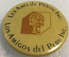 Vintage Promo Button Pinback LES AMIS DU PÉROU INC. Macaron LOS AMIGOS DEL PERU