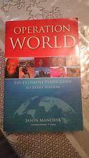 OPERATION WORLD 7th Edition  JASON MANDRYK THE DEFINITIVE PRAYER GUIDE