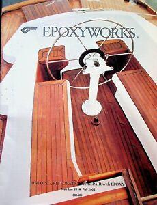 Epoxyworks Magazine Fall 2002 Wooden Boat Building Restoration Repair