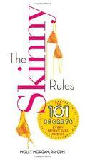 The Skinny Rules: The 101 Secrets Every Skinny Gir