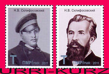 TRANSNISTRIA 2011-2012 Medicine Famous People Doctor Surgeon Sklifosovsky 2v MNH