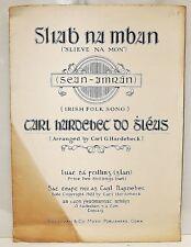 """1922 """"Slieve Na Mon"""" Original Sheet Music Irish (Gaeilge) Carl G. Hardebec"""
