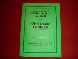 John Deere Model E 1 1/2  3  6 Hp Hit Miss Gas Engine Repair Catalog No. 39-R